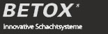Betox Innovative - Schachtsysteme